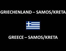 Griechenland – Samos/Kreta